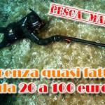 Pesca in mare: 100 euro dalla barca, 20 euro da riva